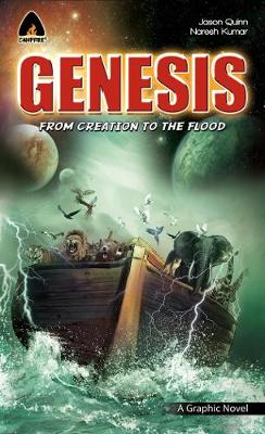 Genesis: From Creation To The Flood by Jason Quinn