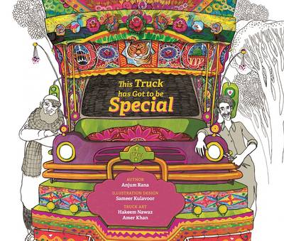 This Truck Has Got to be Special by Anjum Rana