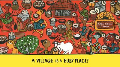 A Village is a Busy Place! by Rohima Chitrakar