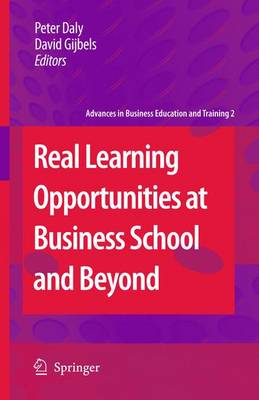 Real Learning Opportunities at Business School and Beyond by Peter Daly