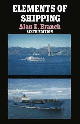 Elements of Shipping by Alan E. Branch