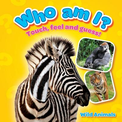 Who am I? Wild Animals by