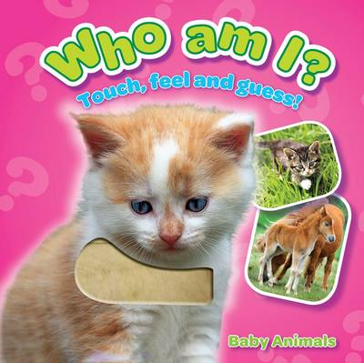 Who am I? Baby Animals by