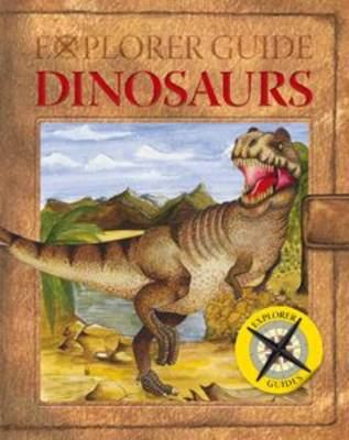 Explorer Guide Dinosaurs by