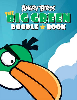 Angry Birds: Big Green Doodle Book by Ruska Berghall