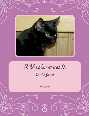 Sibbe adventures 2 by Ritva Kyyriainen