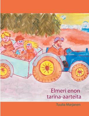 Elmeri Enon Tarina-Aarteita by Tuulia Marjanen