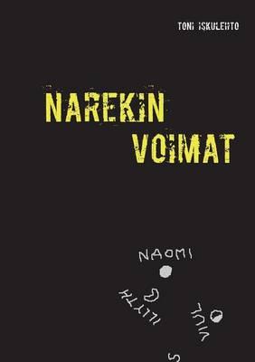 Narekin Voimat by Toni Iskulehto