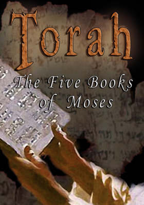 Torah The Five Books of Moses - The Interlinear Bible: Hebrew / English by J P S Translation