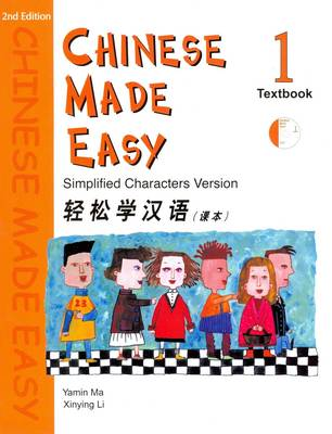 Chinese Made Easy Textbook Simplified Characters Version by Yamin Ma, L. Xinying