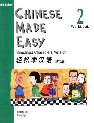 Chinese Made Easy Workbook Simplified Characters Version by Yamin Ma, L. Xinying