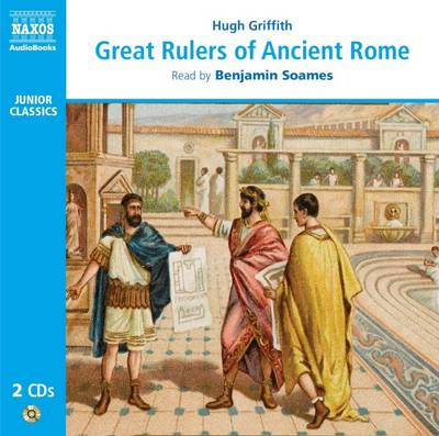 Great Rulers of Ancient Rome by Hugh Griffith