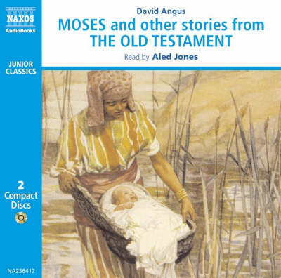 Moses and Other Stories from the Old Testament by David Angus