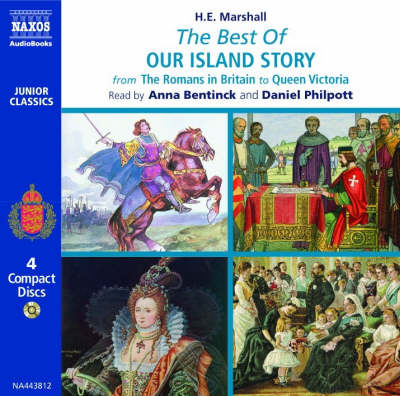 The Best of Our Island Story by H. E. Marshall, Daniel Philpott