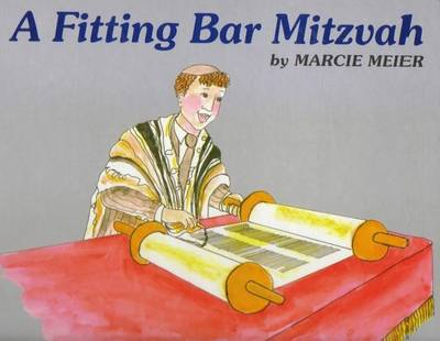 A Fitting Bar Mitzvah by Marcia Meier