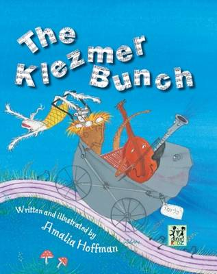 The Klezmer Bunch by Amalia Hoffman