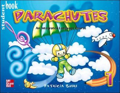 Parachutes Student Book 1 by Patricia Buere