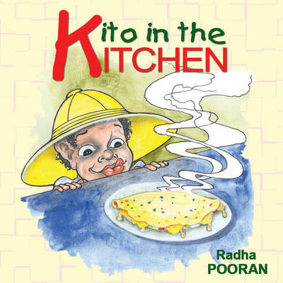 Kito in the Kitchen by Radha Pooran