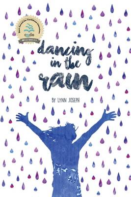 Dancing in the Rain by Lynn Joseph