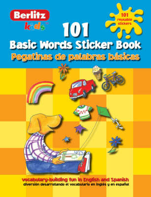 Spanish Basic Words Berlitz Kids Sticker Book by Chris Demarest