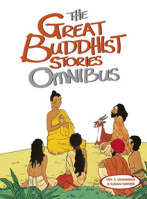 The Great Buddhist Stories Omnibus by Venerable S. Dhammika, Susan Harmer