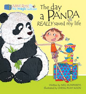 The Day a Panda Really Saved My Life by Neil Humphreys