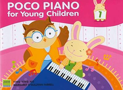 Poco Piano 1 For Young Children by Ying Ying Ng
