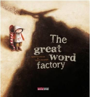 The Great Word Factory by Agnes de Lestrade, Valeria Docampo