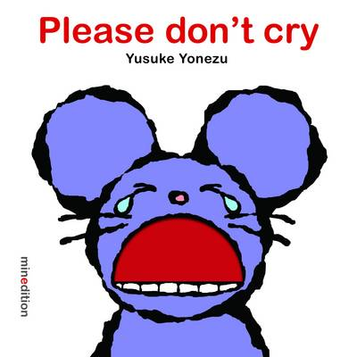 Please Don't Cry by Yusuke Yonezu
