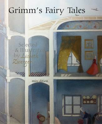 Grimm's Fairy Tales by Lisbeth Zwerger