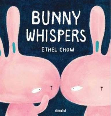 Bunny Whispers by Ethel Chow