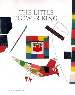 The Little Flower King by Kveta Pacovska