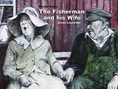 The Fisherman and His Wife by Renate Raecke