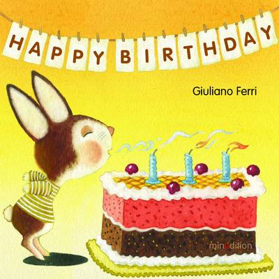 Happy Birthday by Giuliano Ferri