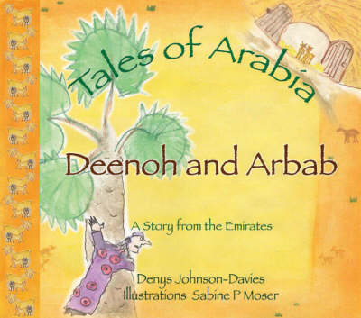 Deenoh and Arbab by Denys Johnson-Davies