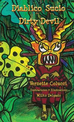 Diablico Sucio * Dirty Devil by Vernette Colucci