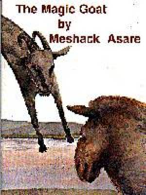 The Magic Goat by Meshak Asare