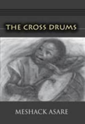 The Cross Drums by Meshack Asare