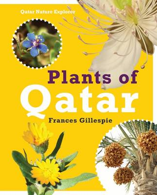 Plants of Qatar by Frances Gillespie