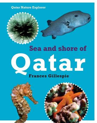 Sea and Shore Life of Qatar by Frances Gillespie