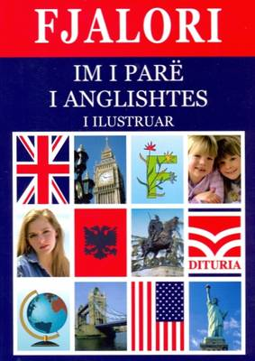 My First English-Albanian/Albanian-English Dictionary by Gezim Hadaj