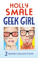 Geek Girl and Model Misfit (Geek Girl books 1 and 2) by Holly Smale