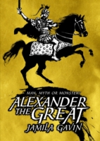 Alexander the Great by Jamila Gavin