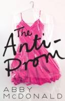 Anti-Prom by Abby McDonald