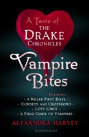Vampire Bites: A Taste of the Drake Chronicles by Alyxandra Harvey