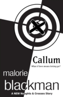 Callum: A Noughts and Crosses Short Story by Malorie Blackman