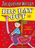 Big Day Out by Jacqueline Wilson