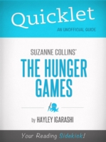 Quicklet on Suzanne Collins' The Hunger Games by Hayley Igarishi