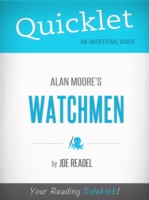 Quicklet on Watchmen by Alan Moore by Joe Readel