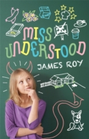 Miss Understood by James Roy